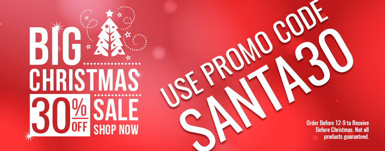 Merry Christmas and a Happy New Year! Get 30 Percent Off. Use Promo Code SANTA30