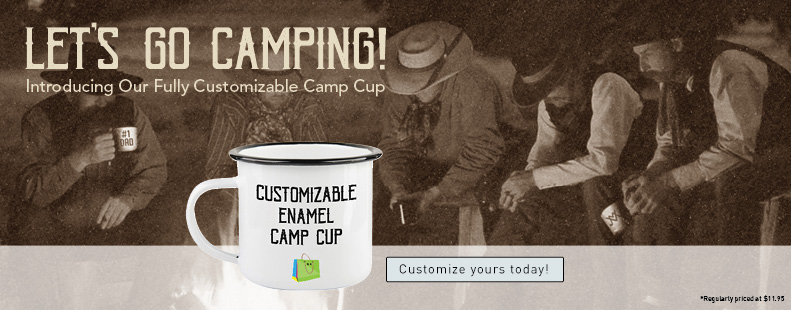 Our new enamel camp cup is yours to customize and personalize.